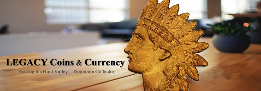 Legacy Coins and Currency